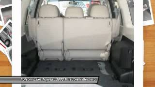 2003 Mitsubishi Montero at Folsom Lake Toyota in Folsom 3J037243