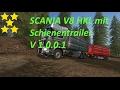 SCANIA V8 HKL with rail Trailer v1.0.1.0