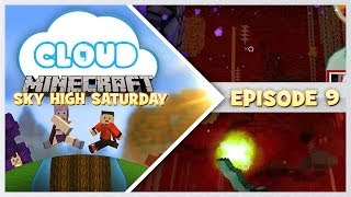"""ITS A FIREEE BAT!!"" Sky High Saturday! Cloud 9 - S2 Ep.9"