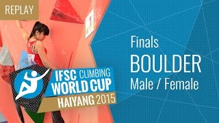 IFSC Climbing World Cup Haiyang 2015 - Bouldering - Finals - Male/Female - Duration: 2:29:30.