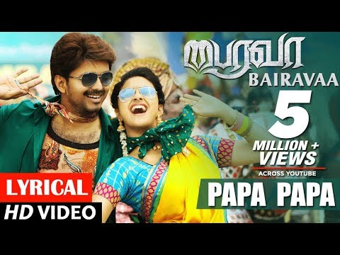 PaPa PaPa Lyrical Video Song - Bairavaa