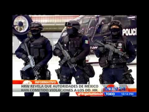 Autoridades mexicanas han cometido violaciones a los Derechos Humanos, según HRW