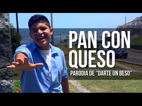 PAN CON QUESO (PARODIA DARTE UN BESO) | BUKANO