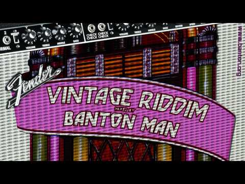 Vintage Riddim mixed by Banton Man