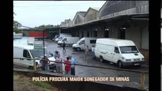 Pol�cia procura por sonegador que seria o maior de Minas