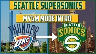 NBA 2K14 Seattle SuperSonics MyGM: The Thunder Move Back
