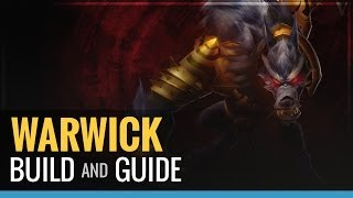 League Of Legends Warwick S4 Build And Guide