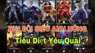 LIÊN QUÂN : Biệt Đội Siêu Anh Hùng Xuất Hiện Tiêu Diệt Yêu Quái Bảo Vệ Thế Giới [Super Hero Squad]
