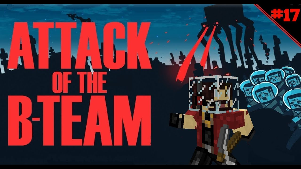 Minecraft Attack of The B Team Episode 17 W/ Xylophoney ...