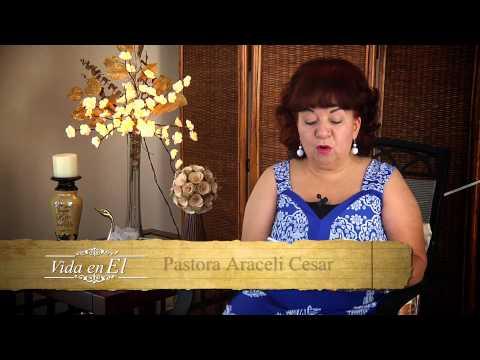 Vida en Él Lunes 12 Agosto 2013, Pastora Araceli Cesar
