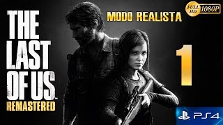 The Last Of Us Remastered PS4 Parte 1 Español Gameplay
