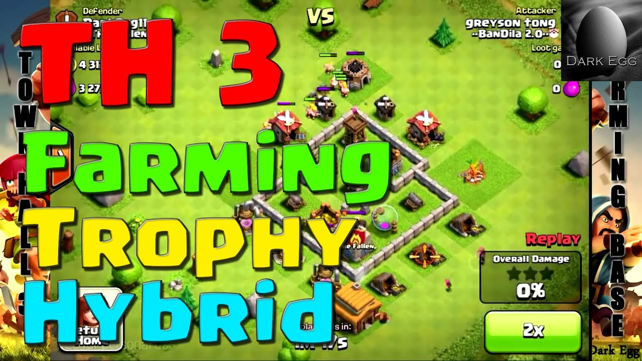 Clash of clans town hall 3 farming trophy hybrid bases youtube