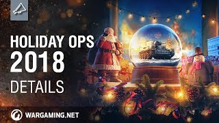 World of Tanks - Holiday Ops 2018