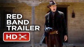 A Million Ways To Die In The West Official Red Band