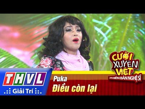 THVL | Cười xuyên Việt - Phiên bản nghệ sĩ 2016 | Tập 10 [2]: Điều còn lại - Puka