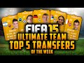 TOP 5 TRANSFERS OF THE WEEK! - KROOS, LUÍS, MARKOVIĆ, ITURBE, DEBUCHY! | FIFA 15 Ultimate Team