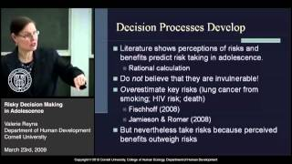 Valerie Reyna: Risky Decision Making in Adolescence