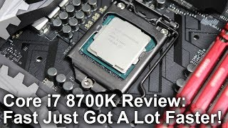 Intel Core i7 8700K Review