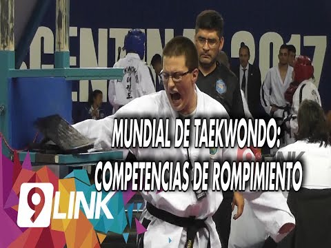 C9 - Mundial de Taekwondo: competencias de rompimiento