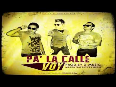 Davy's & Choly Ft Mr Don - Pa La Calle Voy - Reggaeton Cristiano - 2014