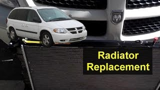 Radiator Replacement On A Dodge Grand Caravan Auto