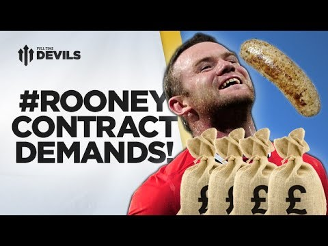 What's In Rooney's New Contract? | #RooneyContractDemands | Manchester United