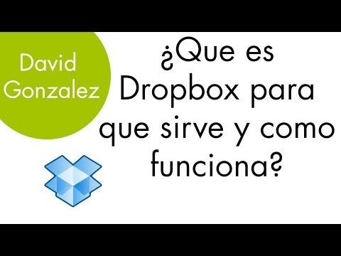 ¿Que es Dropbox, para que sirve y como funciona? - Tutorial Español - David Gonzalez