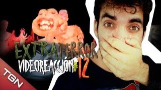 """Extra Terror Video-reacción 12#"" -  MARUOSA ACA"