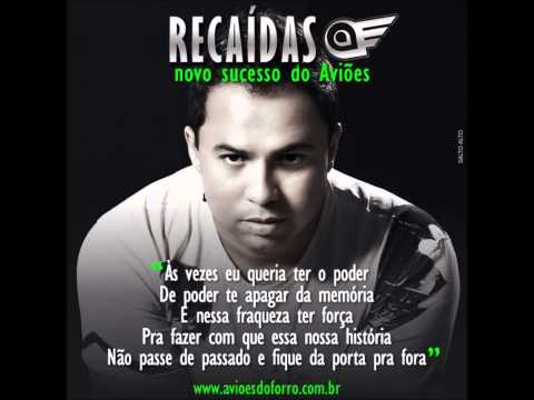 AVIOES DO FORRO - RECAIDAS