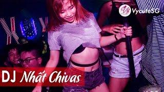 Nonstop lên nóc nhà với 124 track căng cực của DJ Nhất Chivas