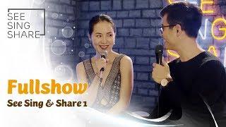 [FullShow See Sing & Share 1]  Tuyển tập liên khúc chọn lọc hay nhất của Hà Anh Tuấn