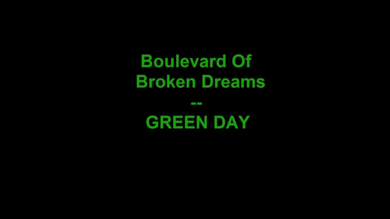 green day boulevard of broken dreams essay Use the following search parameters to narrow your results: subreddit:subreddit find submissions in subreddit author:username find submissions by username site:examplecom.
