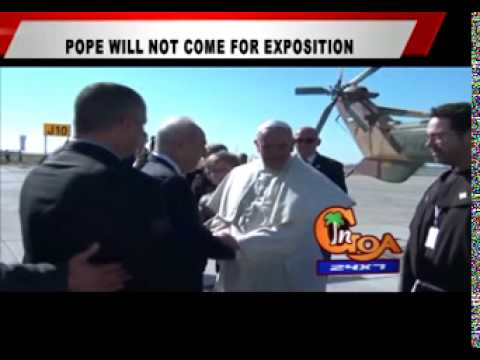 POPE WILL NOT COME FOR EXPOSITION