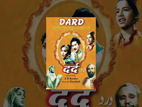 Dard (1947) - Classical Bollywood Movie - Full Hindi Film - Hit Songs