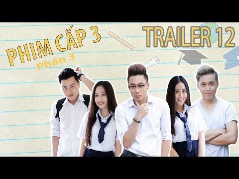[Trailer] PHIM CẤP 3 - Phần 3 (2016) : Tập Cuối