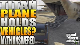 Grand Theft Auto 5: MYTHBUSTERS - Is Titan Military Plane A Cargo Plane? Cargo Plane Solved (GTA 5)