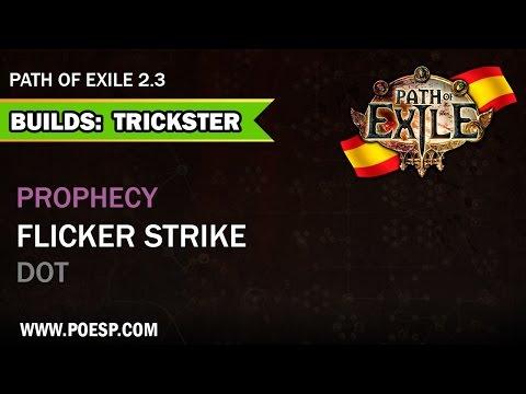 Build Trickster Flicker Strike DOT Path of Exile Español 2.3