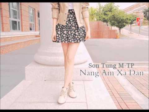 Nang Am Xa Dan ~ Son Tung M-TP