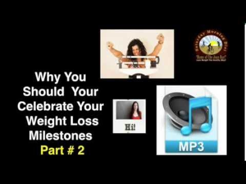 MP3 OF Why You Should Celebrate Your Weight Loss Milestones Part # 2    Joan Bars