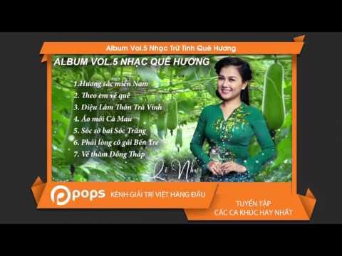 Album Vol.5 Nhạc Trữ Tình Quê Hương - Lê Như [Official]