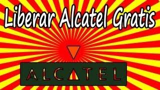 [Nuevo Cliente] Cómo Liberar Alcatel Gratis