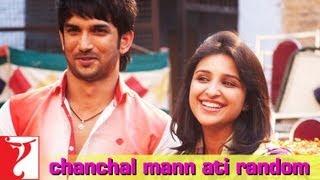 Chanchal Mann Ati Random Song Shuddh Desi Romance