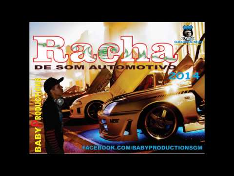 RACHA DE SOM AUTOMOTIVO 2014 - BABYPRODUCTIONS