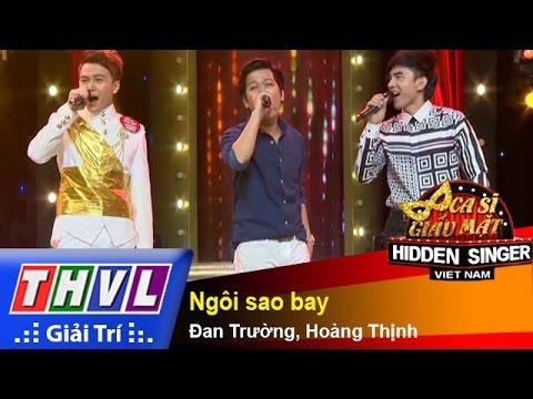 THVL | Ca sĩ giấu mặt 2015  - Tập 17 | Vòng bán kết 2: Ngôi sao bay - Đan Trường, Hoàng Thịnh