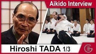 Aikido Documentary - Hiroshi Tada Shihan 9th Dan - Part 1/3