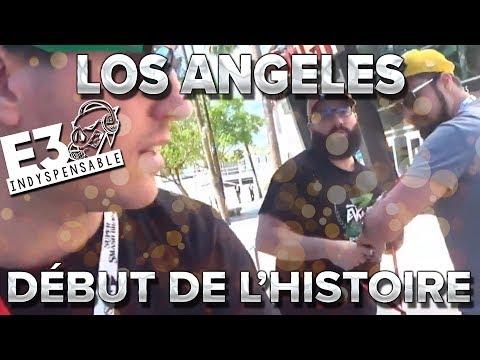 Los Angeles #1 : Début de l'histoire !