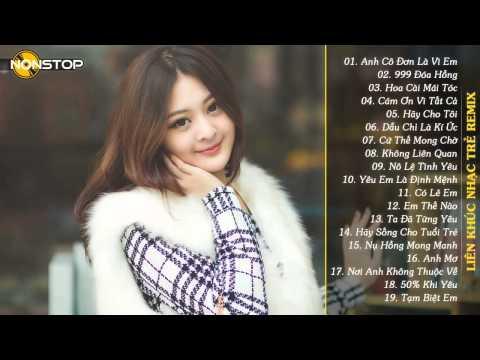 Liên Khúc Remix Nhạc Trữ Tình Hay nhất tháng 5/2015,