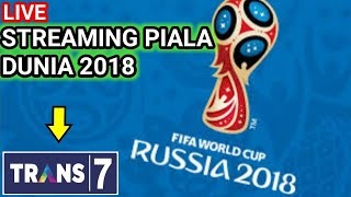 Cara Live Streaming Piala Dunia  Di Trans