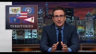 U.S. Territories: Last Week Tonight with John Oliver (HBO)