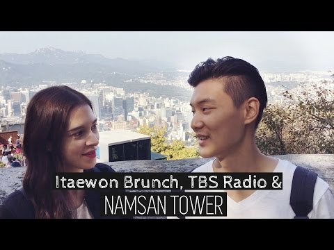 Itaewon Brunch, TBS Radio & NAMSAN TOWER ⛰ 이태원 브런치 & 남산타워 (자막 CC)